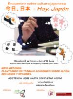 """Ciclo de conferencias 「今日、日本」 (""""Hoy, Japón"""") - Mesa redonda """"Planteando un trabajo académico sobre Japón: recursos y opciones"""""""