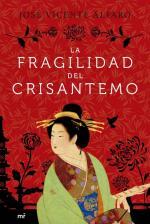 """Publicación de """"La fragilidad del crisantemo"""" - Ed. Martínez Roca"""