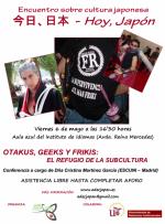 """Ciclo de conferencias 「今日、日本」 (""""Hoy, Japón"""") - Conferencia """"Otakus, geeks y frikis: El refugio de la subcultura"""""""